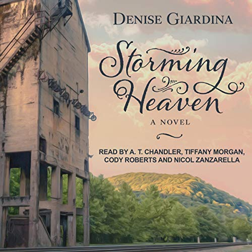 Storming Heaven     A Novel              By:                                                                                                                                 Denise Giardina                               Narrated by:                                                                                                                                 A.T. Chandler,                                                                                        Tiffany Morgan,                                                                                        Cody Roberts,                   and others                 Length: 11 hrs and 11 mins     1 rating     Overall 5.0
