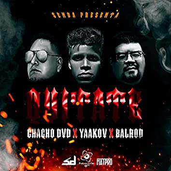 Quitate (feat. Chacho DvD & BalRod)