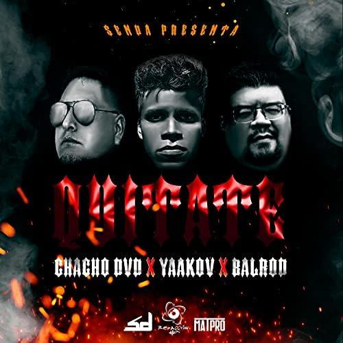 Yaakov feat. Chacho DvD & BalRod