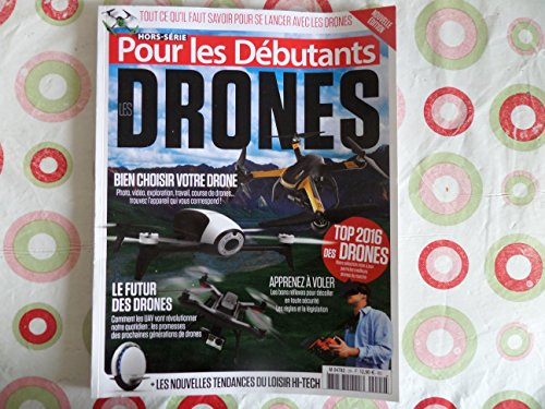 LES DRONES POUR LES DEBUTANTS // 2016