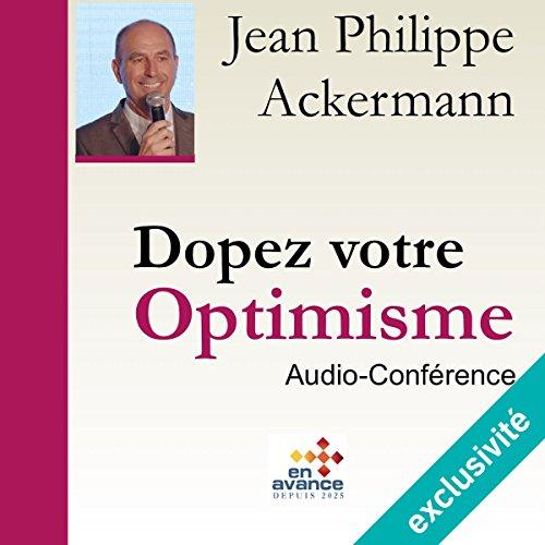 Couverture de Dopez votre optimisme