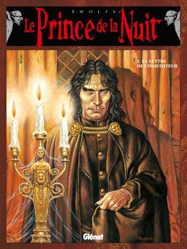Le Prince de la nuit - Tome 02 : La Lettre de l'inquisiteur