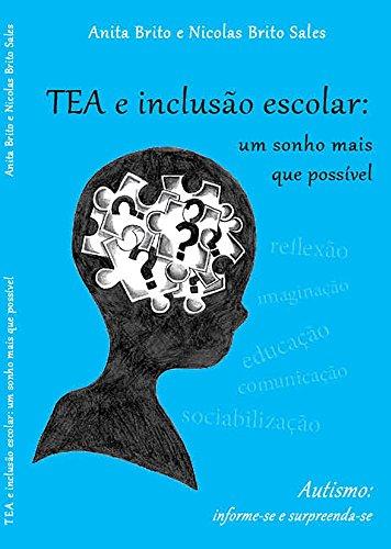 TEA e inclusão escolar: Um sonho mais que possível