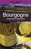 Bourgogne, Chalonnais et Mâconnais