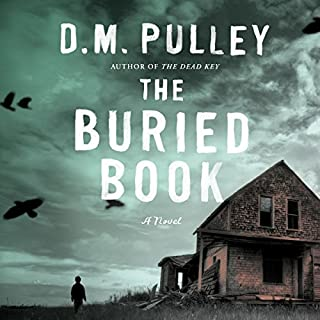 The Buried Book                   By:                                                                                                                                 D. M. Pulley                               Narrated by:                                                                                                                                 Luke Daniels                      Length: 11 hrs and 55 mins     3,149 ratings     Overall 4.2