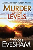 Murder on the Levels (Exham on Sea Mysteries)