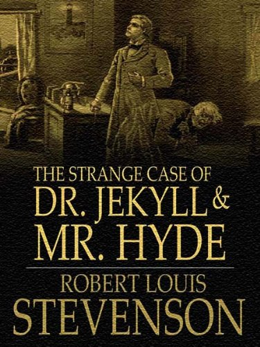 The Strange Case of Dr. Jekyll and Mr. Hyde (Illustrated) eBook: Stevenson,  Robert Louis, ICU Publishing: Amazon.co.uk: Kindle Store