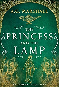 The Princess and the Lamp  A Short Retelling of Aladdin  Once Upon a Short Story Book 7