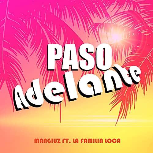 Mangiuz feat. La Familia Loca