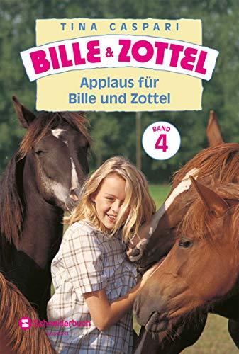 Bille und Zottel Bd. 04 - Applaus für Bille und Zottel