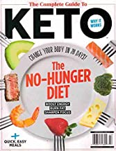 The Complete Guide To Keto Magazine (2019) The No Hunger Diet Boost Energy Burn Fat Sharpen Focus