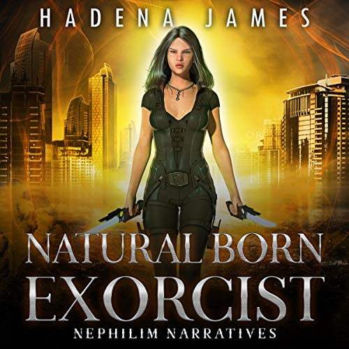 Natural Born Exorcist Audiobook By Hadena James cover art