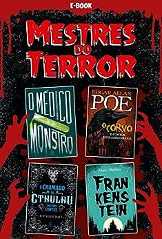 Mestres do Terror (Clássicos da literatura mundial) por [H. P. Lovecraft, Edgar Allan Poe, Mary Shelley, Robert Louis Stevenson]
