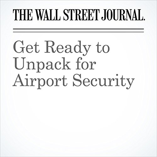 Get Ready to Unpack for Airport Security copertina