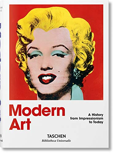 Modern Art: 1870 - 2000: Impressionism to Today