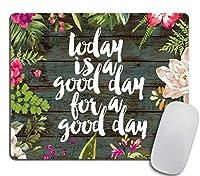 心に強く訴える引用マウスパッド - 今日は良い一日のための良い日です動機サイン心に強く訴える引用マウスパッドの生活のための動機引用