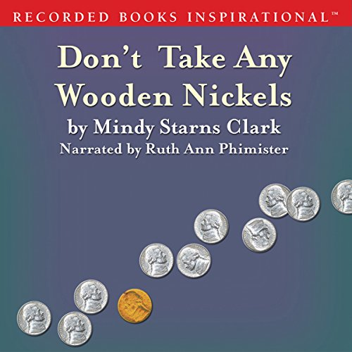 Don't Take Any Wooden Nickels Audiobook By Mindy Starns Clark cover art