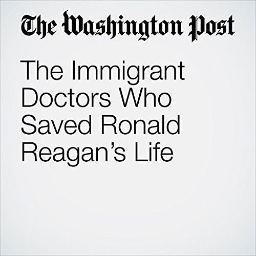 The Immigrant Doctors Who Saved Ronald Reagan's Life copertina