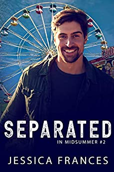Separated (In Midsummer Book 2) by [Jessica Frances]
