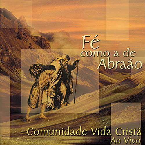 Cd.Fe Como A De Abraao - Comunidade Vida Crista