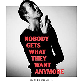 Nobody Gets What They Want Anymore (Radio Edit)