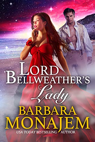 Lord Bellweather's Lady: A Magical Regency Romance by [Barbara Monajem]