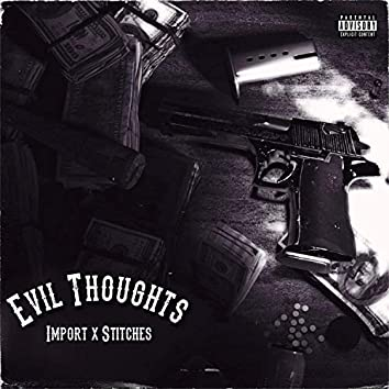 Evil Thoughts (feat. Mini Grimace)