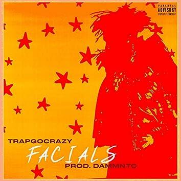 Facials (feat. TrapGoKrazy)