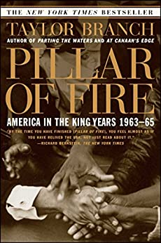 Pillar of Fire: America in the King Years 1963-65 by [Taylor Branch]