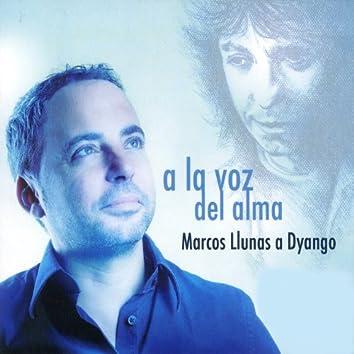 Marcos Llunas Canta a Dyango: A la Voz del Alma (Bonus Track feat. Tamara)