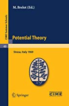 Potential Theory: Lectures given at a Summer School of the Centro Internazionale Matematico Estivo (C.I.M.E.) held in Stre...