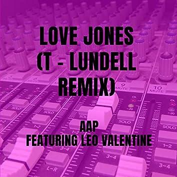 Love Jones  (T - Lundell Remix)