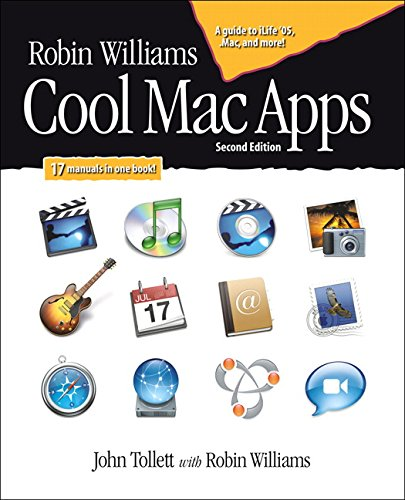 Download Robin Williams Cool Mac Apps, Second Edition: A guide to iLife 05, .Mac, and more 0321335902