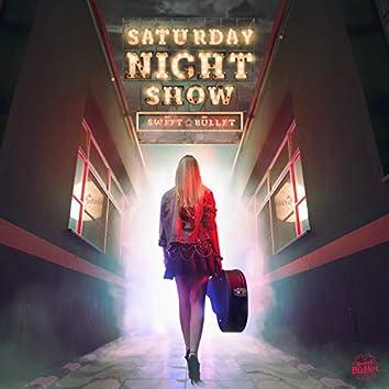 Saturday Night Show