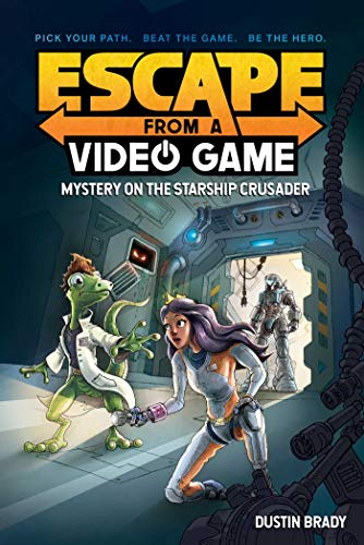 Escape from a Video Game: Mystery on the Starship Crusader (Volume 2)