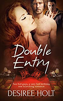 Double Entry by [Desiree Holt]