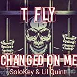 Changed on Me (feat. Solokey & Lil Quint) [Explicit]