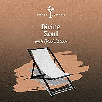 Divine Soul with Blissful Music