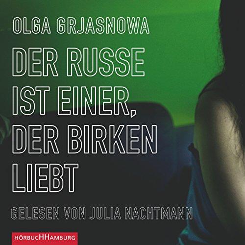 Der Russe ist einer, der Birken liebt audiobook cover art