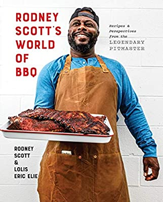 Rodney Scott's World of BBQ: Every Day Is a Good Day: A Cookbook from Clarkson Potter
