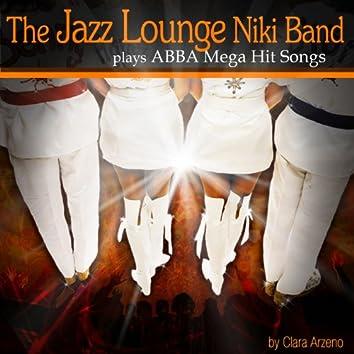 The Jazz Lounge Niki Band Plays ABBA Mega Hit Songs