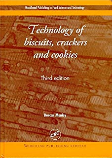 Technology of Biscuits, Crackers and Cookies (Woodhead Publishing Series in Food Science, Technology and Nutrition)