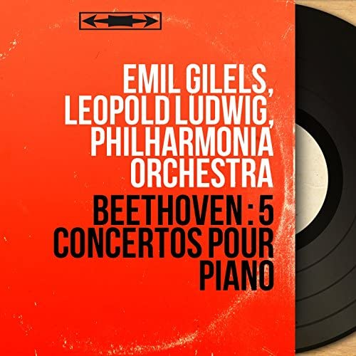 Emil Gilels, Leopold Ludwig, Philharmonia Orchestra