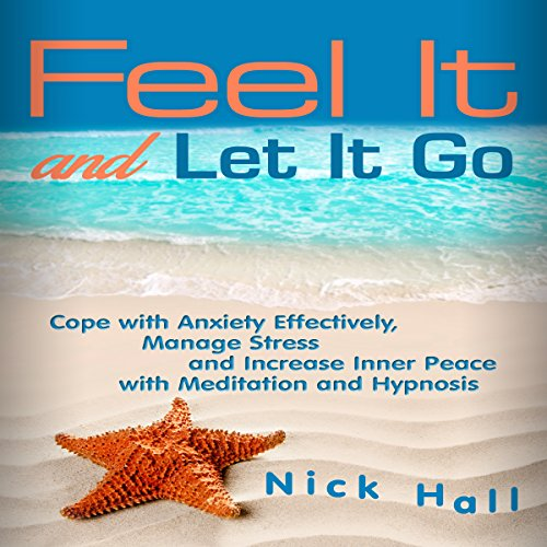 Feel It and Let It Go audiobook cover art