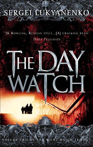 The Day Watch: (Night Watch 2)
