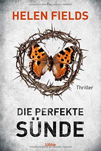 Die perfekte Sünde: Thriller (Luc Callanach und Ava Turner, Band 4)