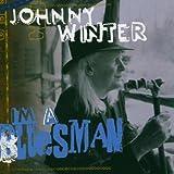 I'm a Bluesman - Johnny Winter