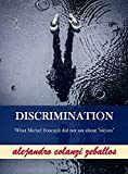 DISCRIMINATION: What Michel Foucault did not say about 'racism' (English Edition)