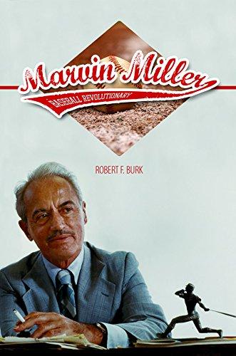 Marvin Miller, Baseball Revolutionary (Sport and Society)