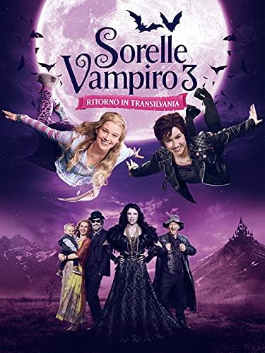 Sorelle vampiro III - Ritorno in Transylvania